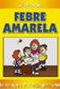 Mini Manual - Febre amarela / cód.VSG-219